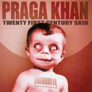Praga-Khan-21st
